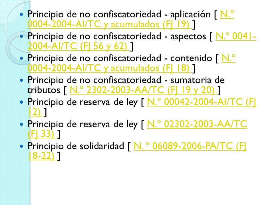 Principio de no confiscatoriedad - aplicación [ N